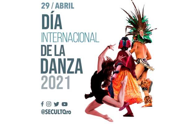 DÍA INTERNACIONAL DE LA DANZA, JUEVES 29 DE ABRIL 2021