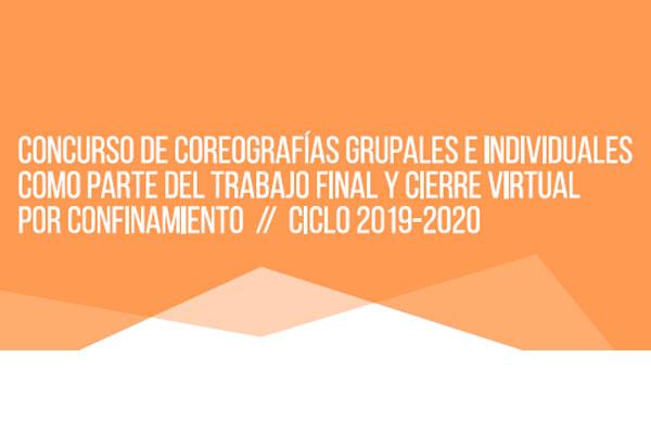 CONCURSO DE COREOGRAFÍAS INDIVIDUALES Y GRUPALES COMO CIERRE DE CICLO 2019-2020
